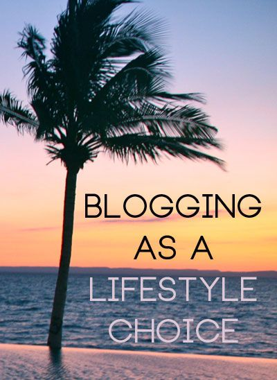 blogging as a lifestyle, can blogging change my life