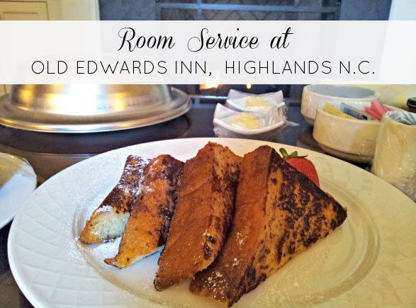 Room service in Old Edwards Inn and Spa in Highlands, N.C.
