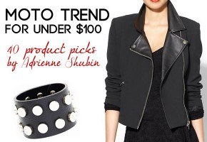Moto trend fashion - 40 picks under $100 each! By Adrienne Shubin of The Rich Life (on a budget)