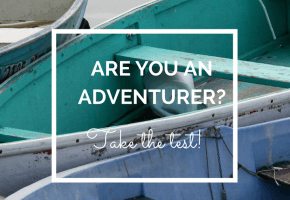 Are you an adventurer? Take the quiz.