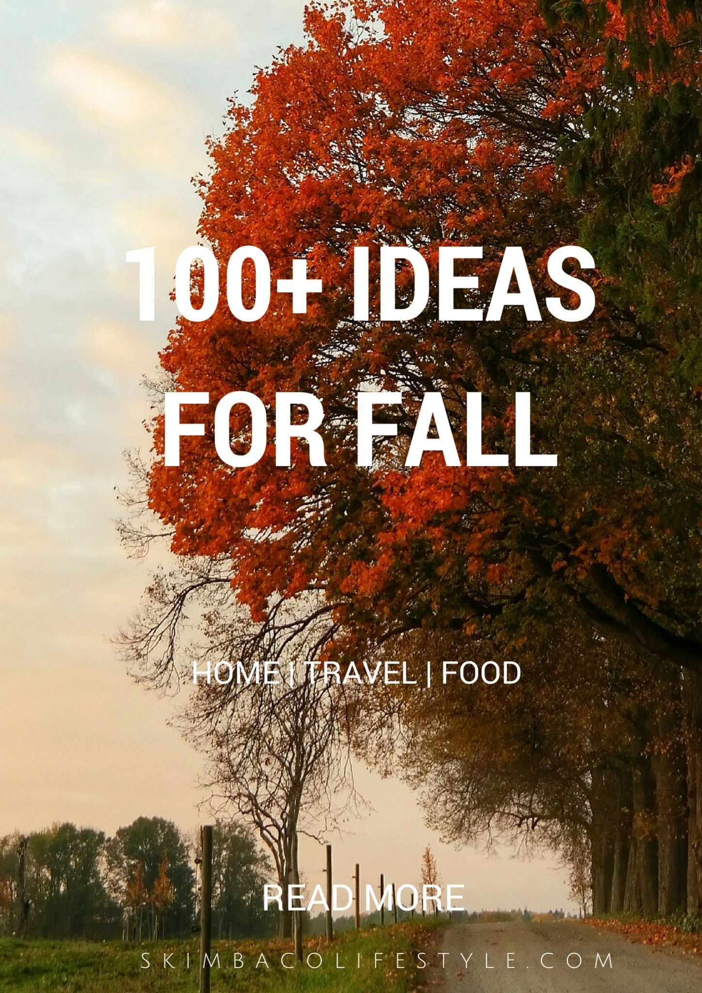 100 Ideas For Living Life To The Fullest This Fall