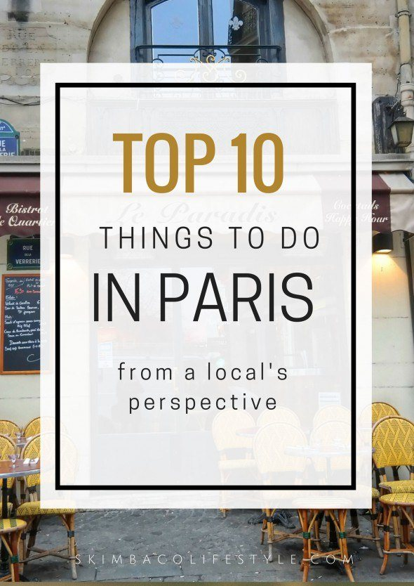 top 10 things to do in paris skimbaco lifestyle online magazine skimbaco lifestyle online. Black Bedroom Furniture Sets. Home Design Ideas