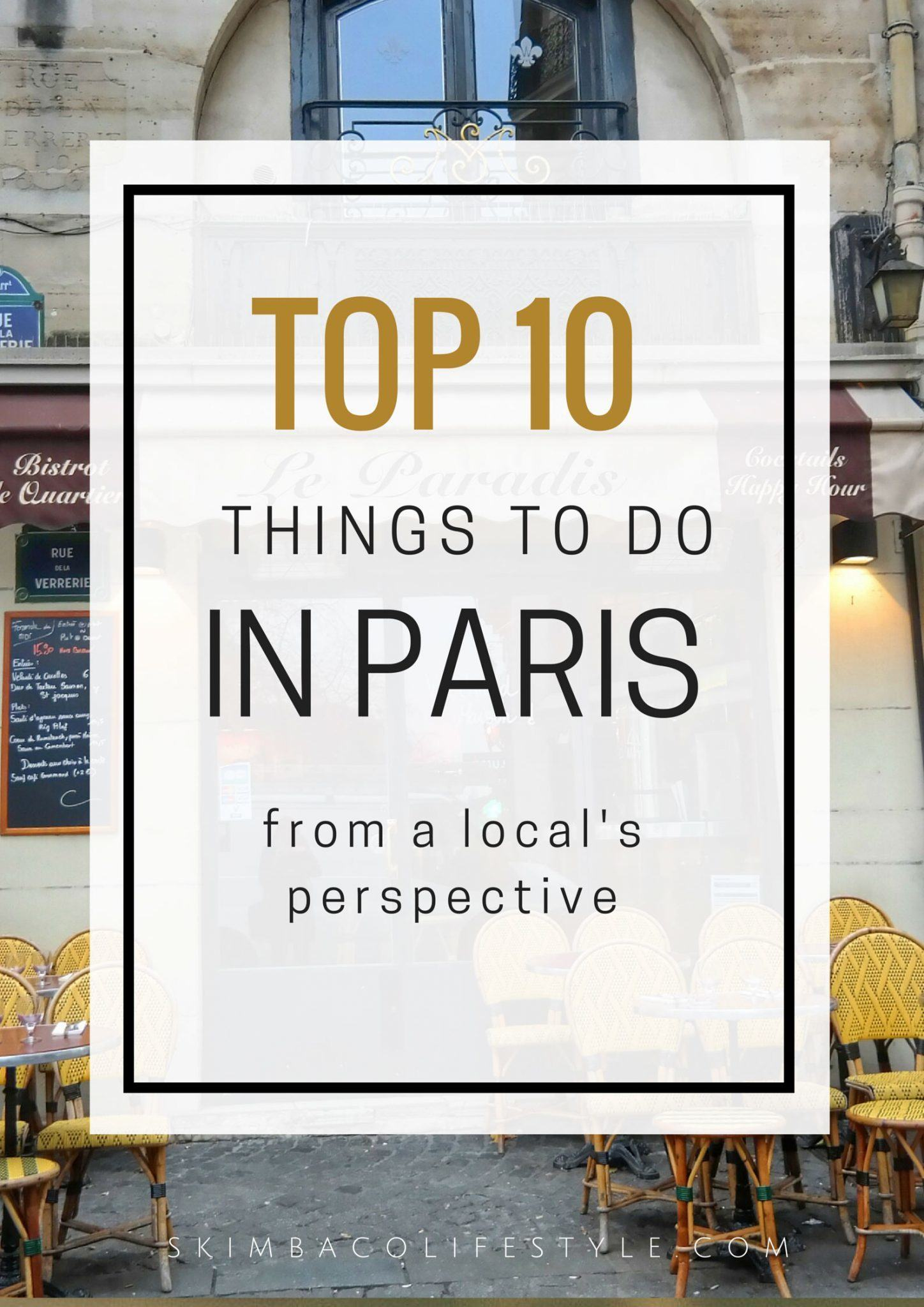 Top 10 Things To Do In Paris Skimbaco Lifestyle Online