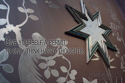 start being happy, happy thoughts, inspiration