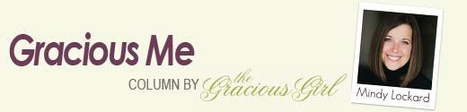 Gracious Me, gracious lifestyle column by etiquette Expert Mindy Lockard