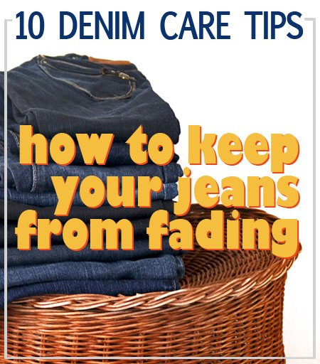 how to keep your jeans from fading