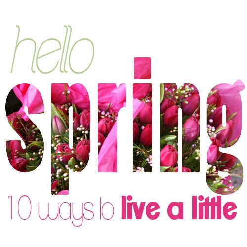 enjoy spring, spring inspiration, motivation, spring time, lifestyle