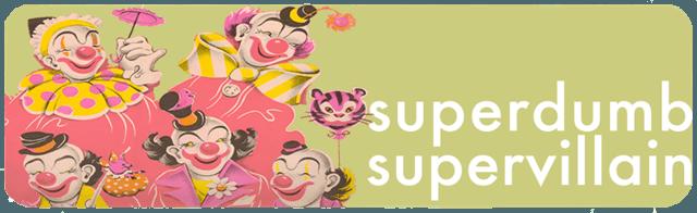 superdumbsupervillain
