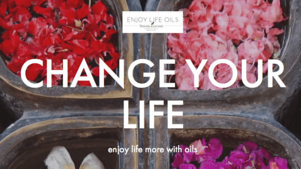 Change your life - join Young Living essential oils!
