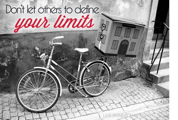 Don't let others to define your limits via https://www.skimbacolifestyle.com
