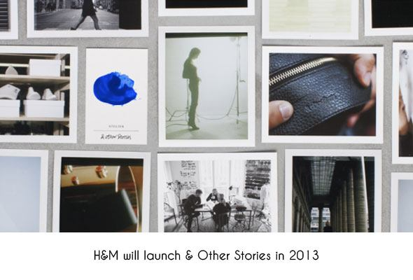 H&M new luxury brand &Other-stories will launch in 2013