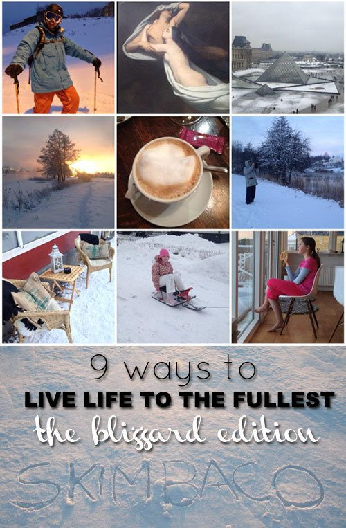 Live life to the fullest in Nemo snow storm, blizzard tips, nemo