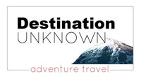 destination unknown, adventure travel blog