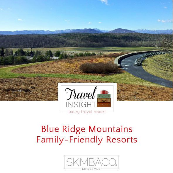 Blue Ridge Mountains  Family-Friendly Resorts