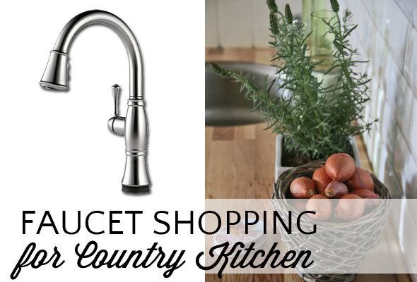 faucet-shopping-country-kitchen