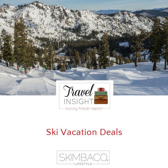 Ski vacation deals for 2013-14 season