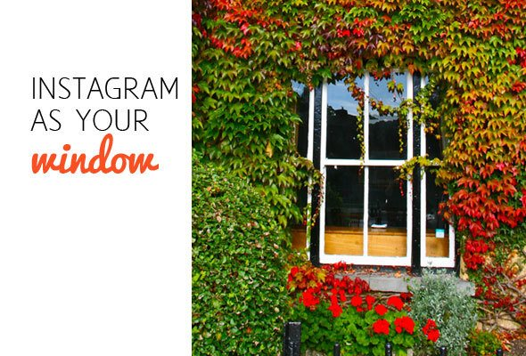 Instagram as your window to the world