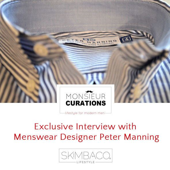 Exclusive Interview with Menswear Designer Peter Manning