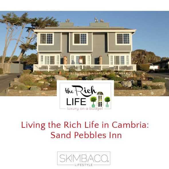 Living the Rich Life in Cambria: Sand Pebbles Inn