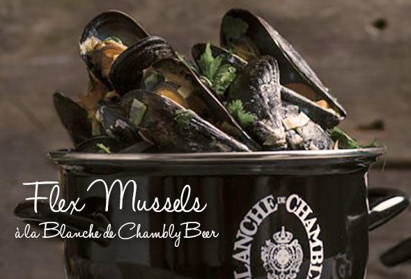 Flex Mussels à la Blanche de Chambly Beer recipe