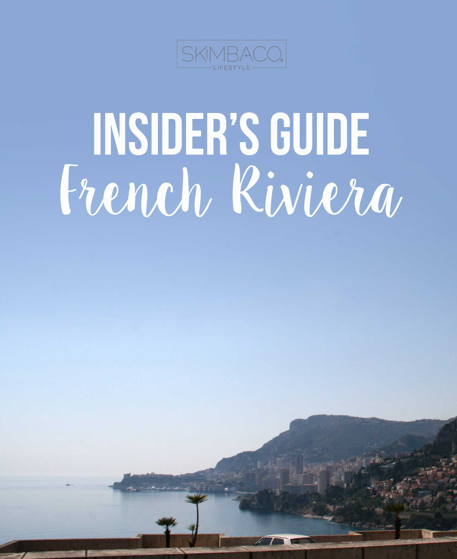 Insider's Guide to French Riviera